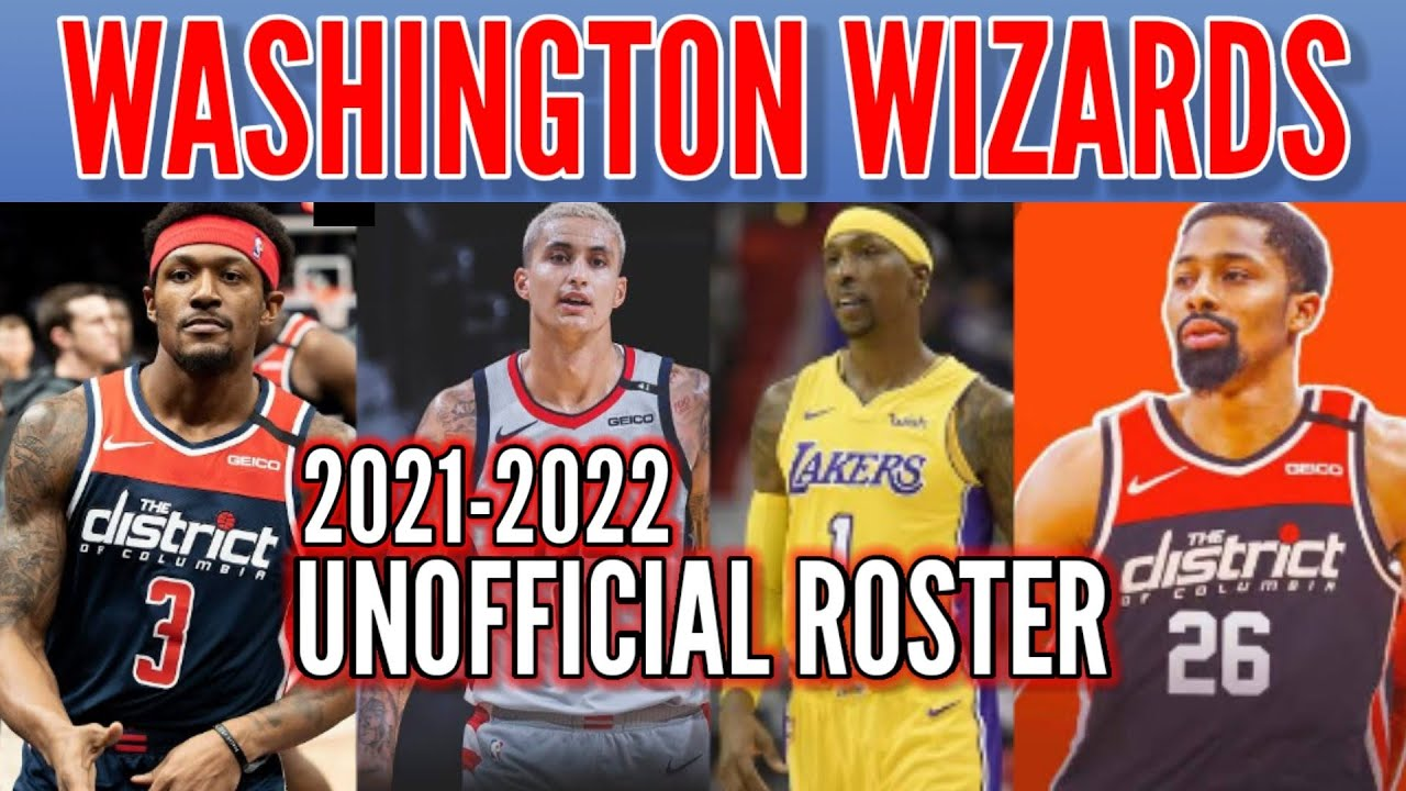 Washington Wizards 2021-2022 Unofficial Roster   NBA Team Update - YouTube