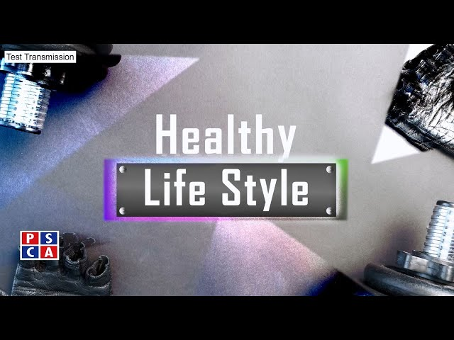 Healthy Life Style ||Psca-Tv||Basic Exercise Ep 3