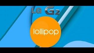 ✹Instalando o Android Lollipop Oficial no LG G2 D805 do Brasil