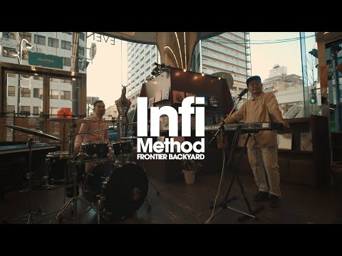 FRONTIER BACKYARD / Infi Method 【Digital single】Official Video