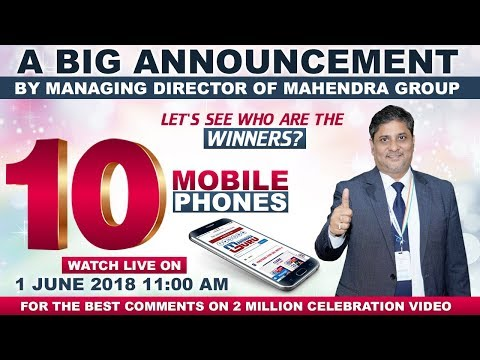 Watch Live Announcement of 10 Mobile Phone Winners by Managing Director of Mahendra Group
