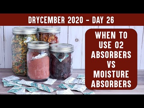 O2 ABSORBER vs DESICCANT PACK:  Use O2 absorbers or moisture absorbers in dehydrated food? DRYCEMBER
