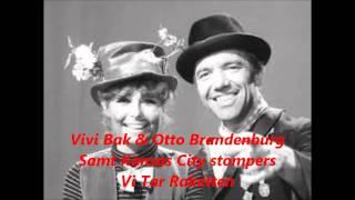 Vivi Bak & Otto Brandenburg, Samt Kansas City Stompers ,, Med --- Vi Tar Raketten