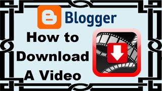 Video How to download a video from blogspot using Google Chrome [Tutorial] download MP3, 3GP, MP4, WEBM, AVI, FLV September 2018