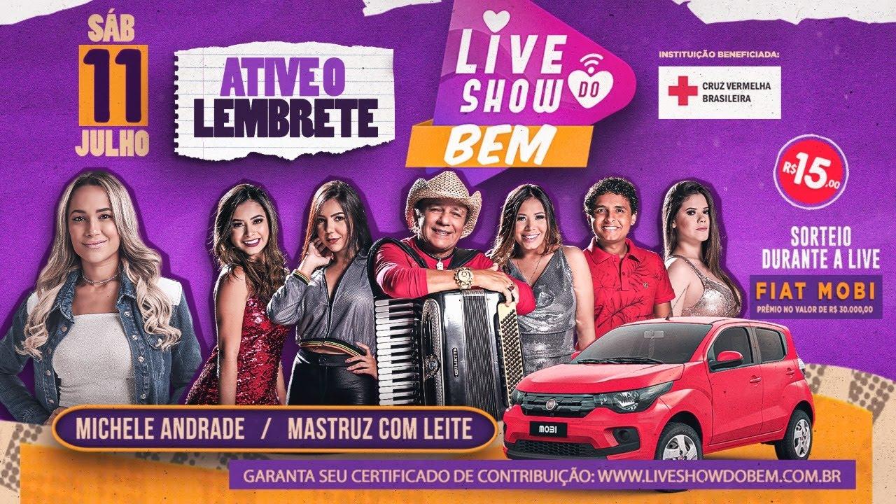 Live Show do Bem - Mastruz com Leite e Michele Andrade
