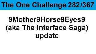 TOC 282: 9Mother9Horse9Eyes9 (aka The Interface Saga) update