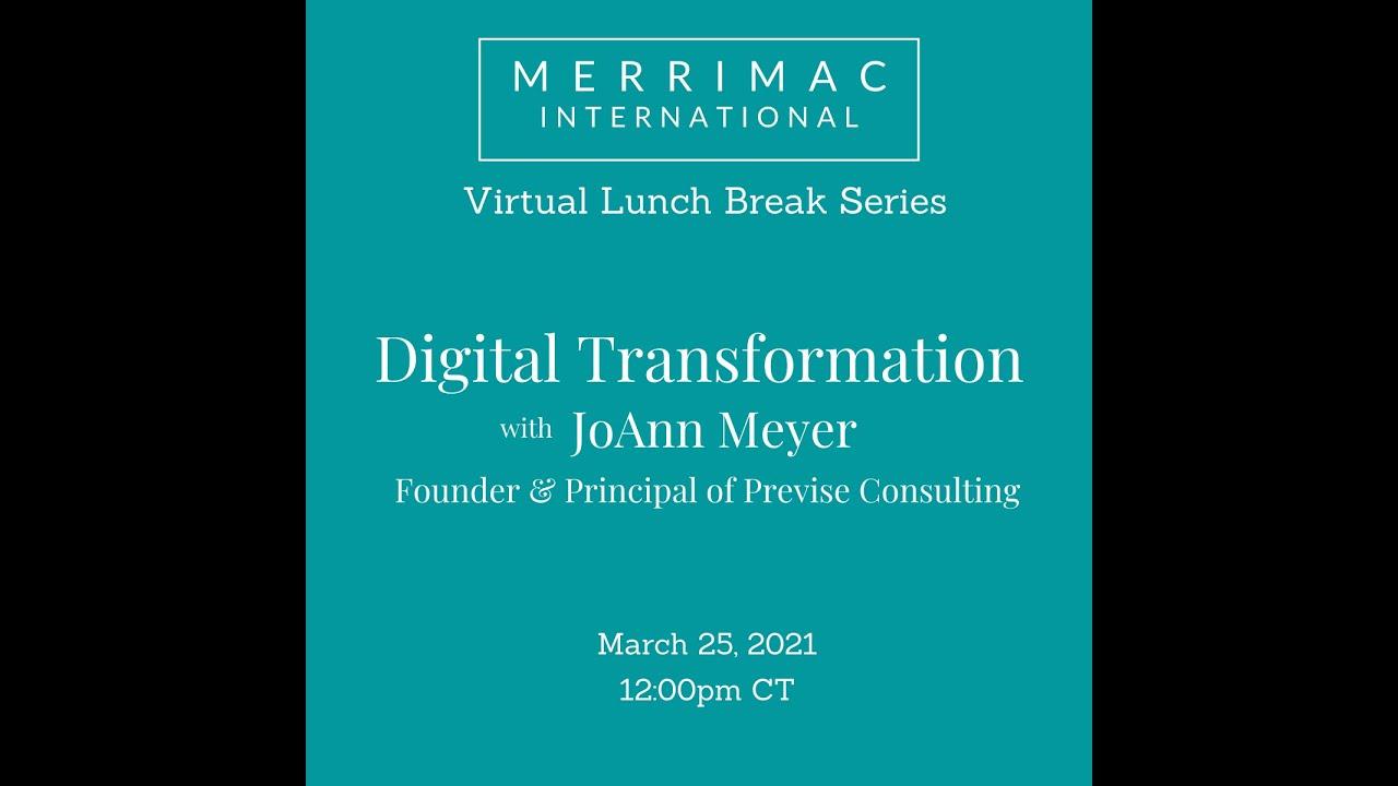 Video - Lunch Break Series: Digital Transformation