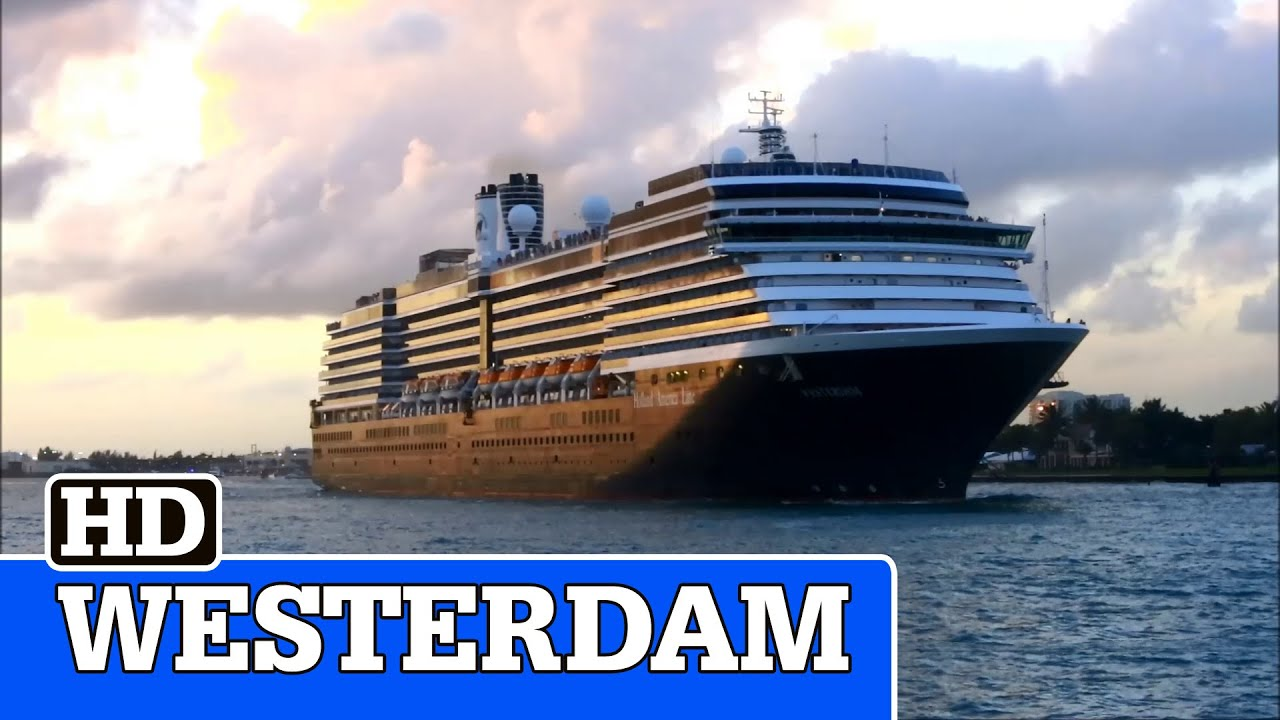 Westerdam Cruise Ship Departing Fort Lauderdale Youtube