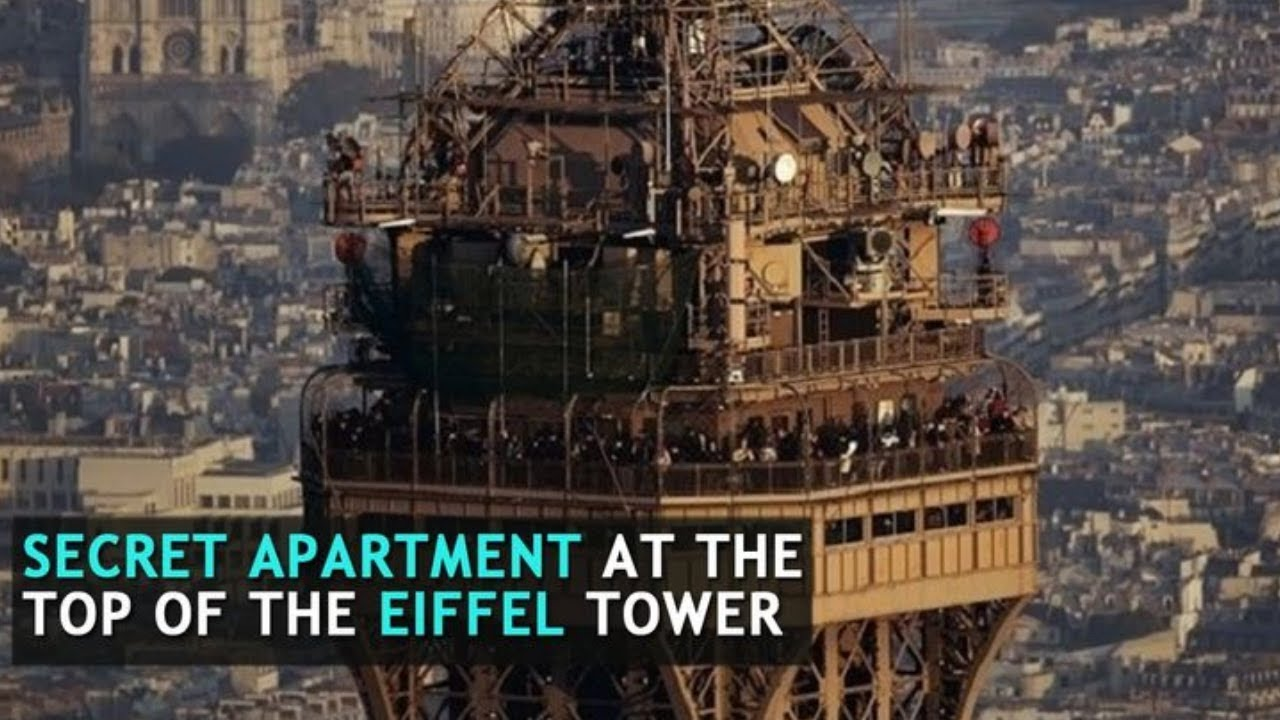 Is There Really A Secret Apartment On Top Of The Eiffel Tower