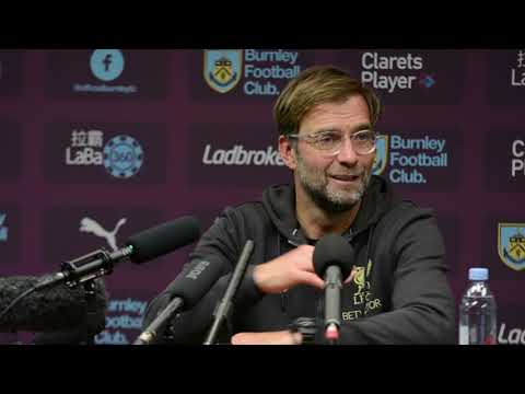 Burnley 1, Liverpool 3: Jurgen Klopp post match press conference