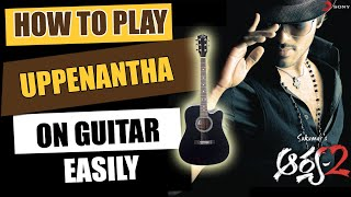 Uppenantha | Aarya-2 - Guitar Lesson - Telugu Guitar Songs