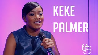 Ladies First: Keke Palmer Talks Haters, Cinderella, Addresses Nude Selfies & YG dating rumors