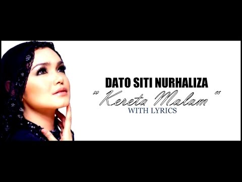"Dato Siti Nurhaliza ""KERETA MALAM"" DANGDUT (With Lyrics)"