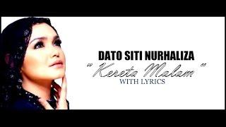 """Gambar cover Dato Siti Nurhaliza """"KERETA MALAM"""" DANGDUT (With Lyrics)"""