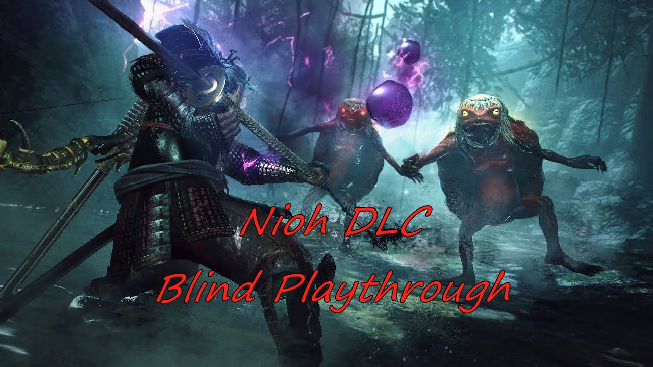 Nioh DLC Blind Playthrough - Part 13: Sanada's 10 clowns