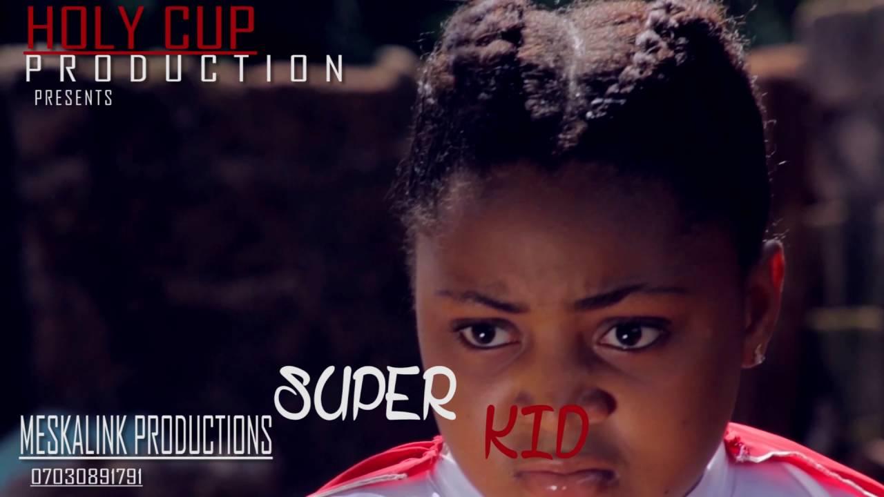 Download Super Kid Nigeria Movie