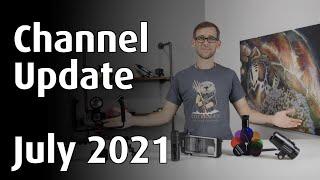 CHANNEL UPDATE JULY 2021