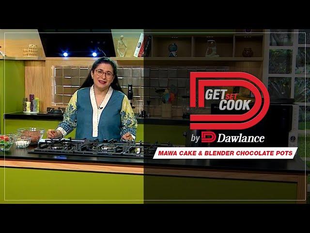 Mawa Cake & Blender Chocolate pots | Get Set Cook Episode 2