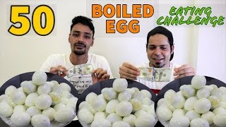50 BOILED EGGS EATING COMPETITION | Hard Boiled Egg Eating challenge | Food Challenge