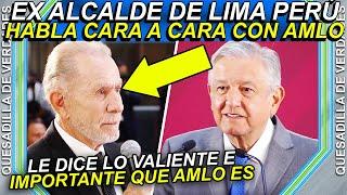 Ex alcalde extranjero le dice a la cara lo valiente y lo importante que es para Latinoamérica a AMLO