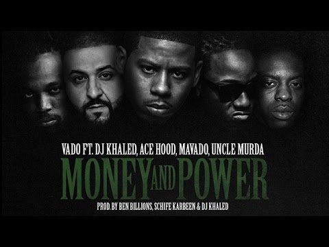 Vado Ft Mavado, DJ Khaled, Ace Hood & Uncle Murda - Money & Power | Explicit | October 2015