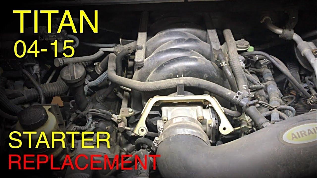 Nissan Titan Starter Replacement 2004 2015 Youtube