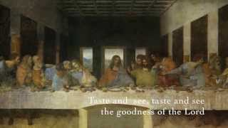 Taste and See the Goodness of the Lord - lyrics