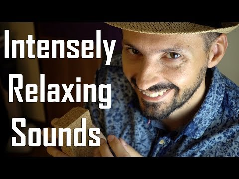 Intensely Relaxing Sounds - No Talking ASMR