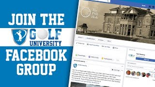 Join the Golf University (19th Hole) Facebook Group