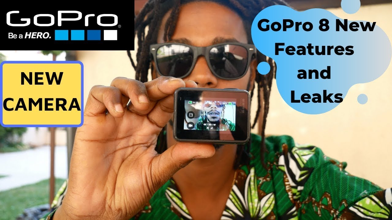 GoPro HERO 8 Rumors, New Features and Leaks?