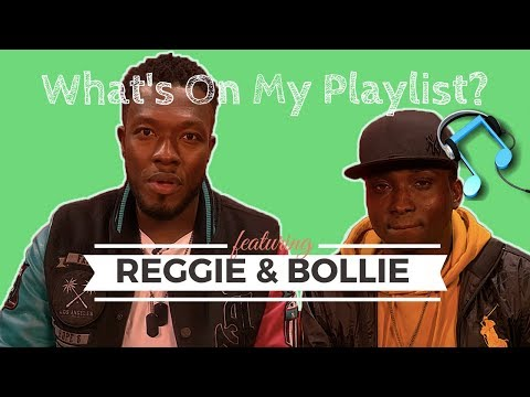 What's On My Playlist | Reggie N Bollie Talk Shaggy, Dr Dre and Growing up in Ghana