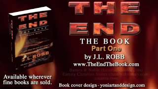 THE END THE BOOK: PART ONE by J L  Robb