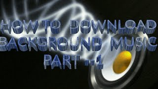 # Talk Teck   How To Download  background  music   for  youtube  PART -- 1    video  in 2018