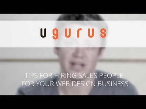 Tips for Hiring Sales People for Your Web Design Business