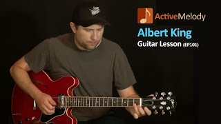Albert King Blues Guitar Lesson - EP101