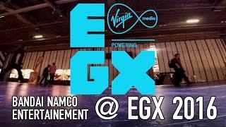 Bandai Namco Entertainment @ EGX 2016