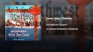 Come, Dear Children