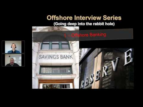 2 Offshore Interview Series - Part 1 Offshore Banking