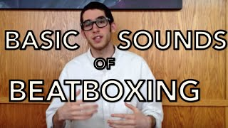 Tutorial #1: Basic Sounds of Beatbox || Beatbox Tutorial Series: YOU Can Beatbox
