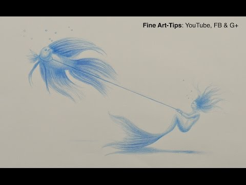 Surrealistic Drawing: How to Draw a Mermaid and Fish - Fine Art-Tips.