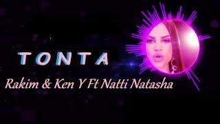 Rakim y Ken Y Ft Natti Natasha - Tonta (Audio) 2018 🎵