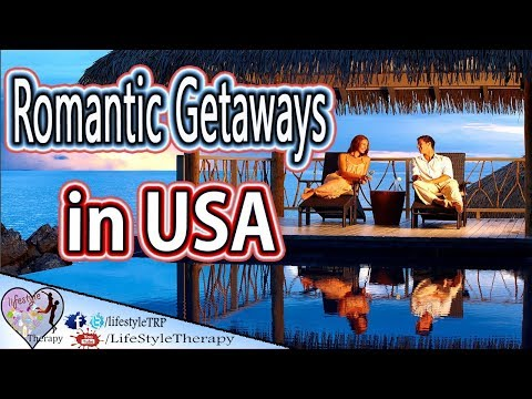 5 Best Vacation Spots in the USA ( Romantic Getaways for couples )