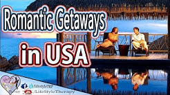 5 most romantic getaways in the United states