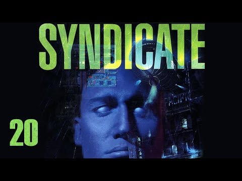"Let's Play ""Syndicate"" Part 20 - Real Escort Missions"