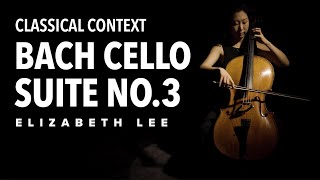 Bach Cello Suite No.3 in C Major - Elizabeth Lee