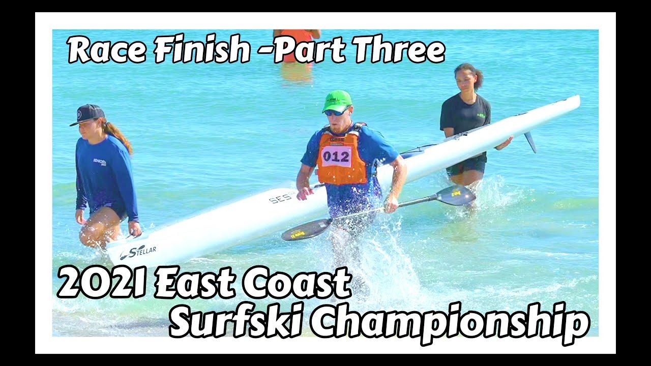 Race Finish (Part 03) -2021 East Coast Surfski Championship