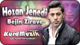 Hozan Jenedi - Bejin Zirave - Tene Mam - 2017 - KurdMuzik Production