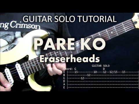 Pare Ko Eraserheads Tutorial Guitar Solo With Tabs Youtube