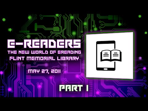 eReaders - The New World of eReading - Flint Memorial Library May 27, 2011 Part 1