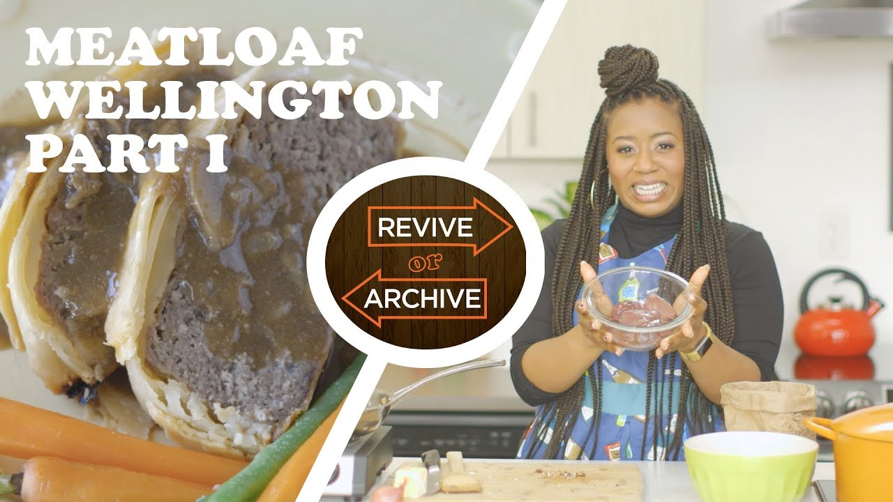 Mystery Sauce?! Meatloaf Wellington (Pt I) with The Brass Sisters | Revive or Archive - YouTube